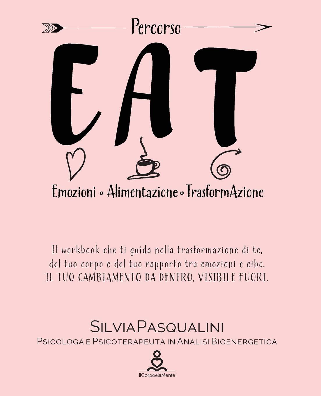EAT – Emozione Alimentazione e Trasformazione